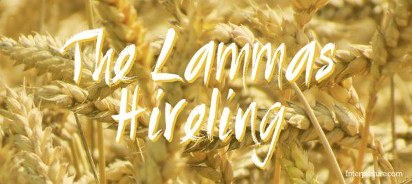 The Lammas Hireling - Poem Analysis