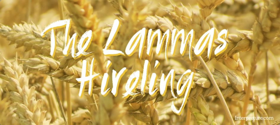 The Lammas Hireling - Poem Analysis