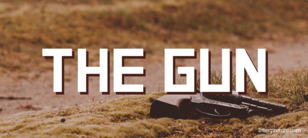 The Gun - Poem Analysis