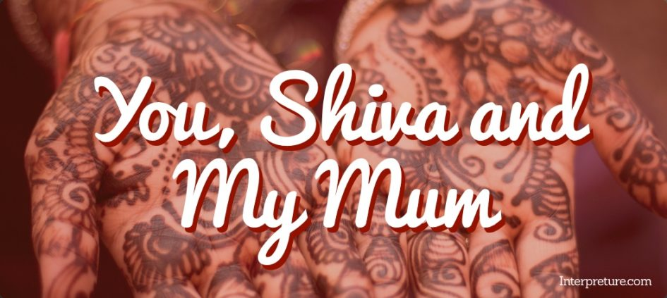 You, Shiva and My Mum - Poem Analysis
