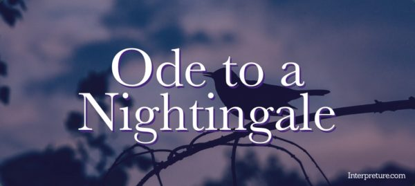 Ode to a Nightingale - Poem Analysis