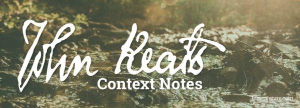 John Keats Context Notes