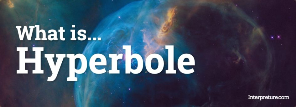What is Hyperbole - Explained