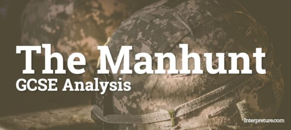 The Manhunt (Laura's Poem) - Poem Analysis