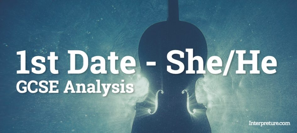 1st Date - She and He - Poem Analysis
