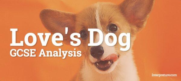 Love's Dog - Poem Analysis