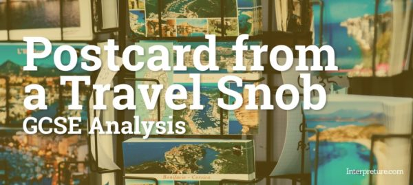 Postcard from a Travel Snob - Poem Analysis